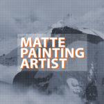 MATTEPAINTING ARTIST