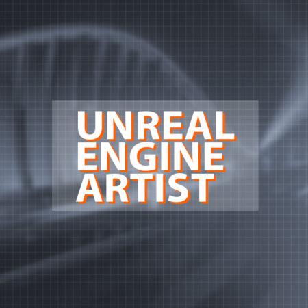UNREAL ENGINE ARTIST